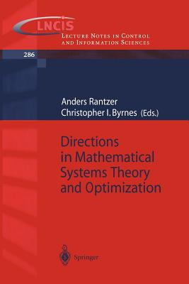 Directions in Mathematical Systems Theory and Optimization - Rantzer, Anders (Editor)
