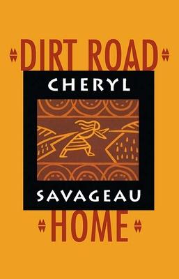 Dirt Road Home - Savageau, Cheryl