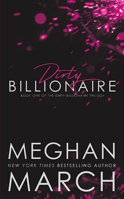 Dirty Billionaire - March, Meghan