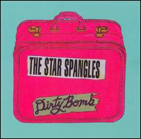 Dirty Bomb - The Star Spangles