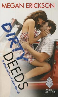 Dirty Deeds - Erickson, Megan