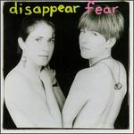 Disappear Fear