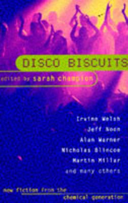 Disco Biscuits - Champion, Sarah