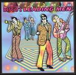 Disco Nights, Vol. 11: Leading Men