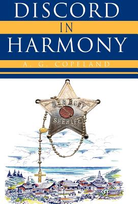 Discord in Harmony - Copeland, A G