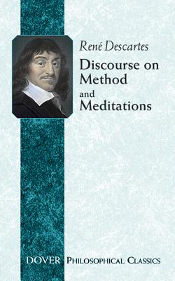 Discourse on Method and Meditations - Descartes, Rene, and Descartes, René, and Haldane, Elizabeth S (Translated by)