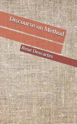 Discourse on Method - Descartes, Rene