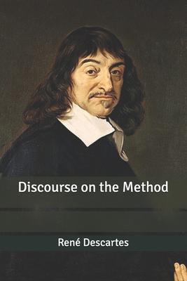Discourse on the Method - Descartes, René