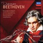 Discover... Beethoven - Arthur Grumiaux (violin); Beaux Arts Trio; Henryk Szeryng (violin); Ingrid Haebler (piano); James King (tenor); Joan Sutherland (soprano); Marilyn Horne (mezzo-soprano); Martti Talvela (bass); Stephen Kovacevich (piano); Vladimir Ashkenazy (piano)