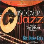 Discover Jazz: Bix, Duke, Fats