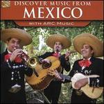Discover Music From Mexico With ARC Music