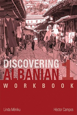 Discovering Albanian I Workbook - Meniku, Linda