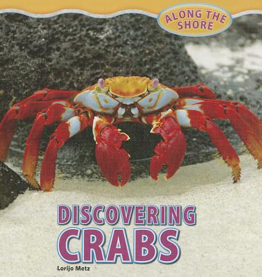 Discovering Crabs - Metz, Lorijo