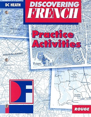 Discovering French, Rouge: Practice Activities - Antonine, Marie-Claire, and Masliah, Sophie