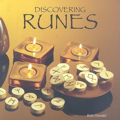 Discovering Runes - Oswald, Bob