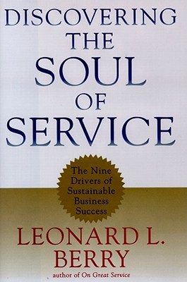 Discovering the Soul of Service - Berry, Leonard L
