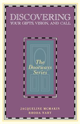 Discovering Your Gifts, Vision, and Call - McMakin, Jacqueline