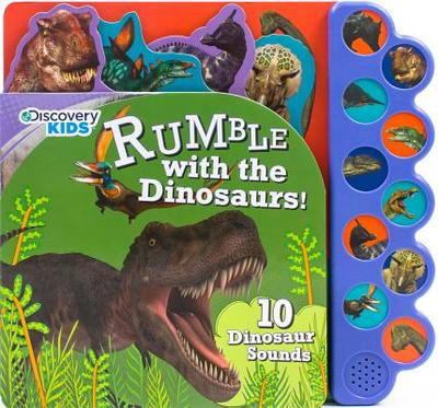 Discovery Rumble with the Dinosaurs!: 10 Noisy Dinosaur Sounds - Parragon Books Ltd