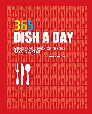 Dish a Day: 365 Recipes -