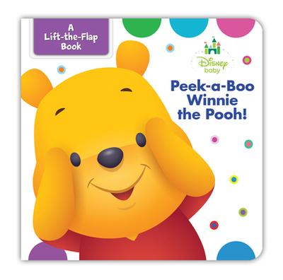 Disney Baby Peek-A-Boo Winnie the Pooh - Disney Book Group, and Disney Storybook Art Team (Illustrator)