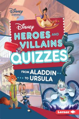 Disney Heroes and Villains Quizzes: From Aladdin to Ursula - Boothroyd, Jennifer