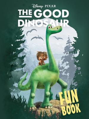 Disney/Pixar the Good Dinosaur Fun Book -