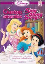 Disney Princess Sing Along Songs, Vol. 2: Enchanted Tea Party