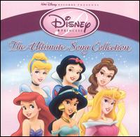 Disney Princess: The Ultimate Song Collection - Disney