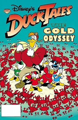 Disney's DuckTales: Gold Odyssey - Langhans, Bob, and Quartieri, Cosme (Artist), and Bat, Robert (Artist)