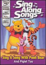 Disney's Sing Along Songs: Sing a Song with Pooh Bear and Piglet Too