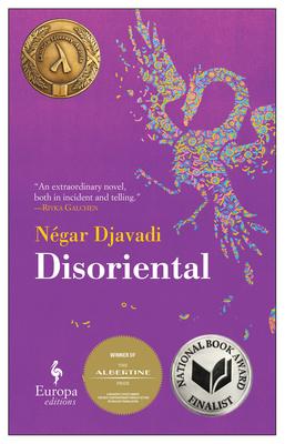 Disoriental - Djavadi, Negar, and Kover, Tina (Translated by)