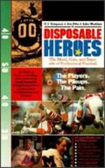 Disposable Heroes: The Blood, Guts and Tears Side of Football -
