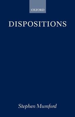 Dispositions - Mumford, Stephen