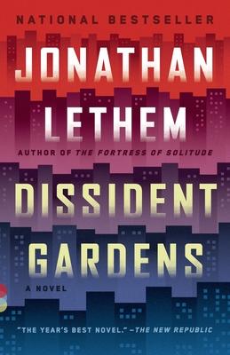 Dissident Gardens - Lethem, Jonathan