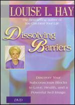 Dissolving Barriers: Discover Your Subconscious Blocks to Love, Health & Self-Image