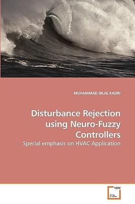 Disturbance Rejection Using Neuro-Fuzzy Controllers - Kadri, Muhammad Bilal