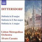 Dittersdorf: Sinfonia in D major; Sinfonia in E flat major; Sinfonia in A major