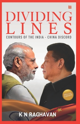 Dividing Lines: Contours of India-China Conflict - Raghavan, K. N.