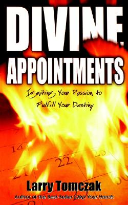 Divine Appointments - Tomczak, Larry