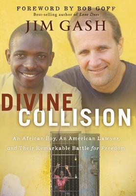 Divine Collision - Gash, Jim, and Goff, Bob