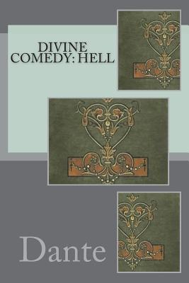 Divine Comedy: Hell - Dante