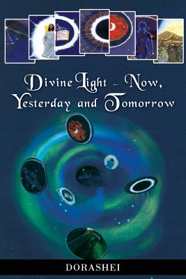 Divine Light - Now, Yesterday and Tomorrow - Sahyoun, David F