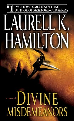 Divine Misdemeanors - Hamilton, Laurell K