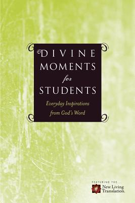 Divine Moments for Students: Everyday Inspiration from God's Word - Beers, Ronald A (Editor), and Mason, Amy E (Editor), and Beers, V Gilbert (Contributions by)