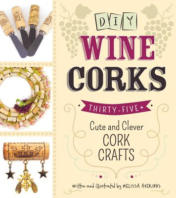 DIY Wine Corks: 35+ Cute and Clever Cork Crafts - Averinos, Melissa