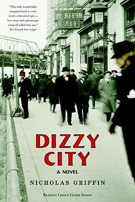 Dizzy City - Griffin, Nicholas