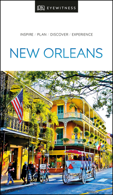 DK Eyewitness New Orleans - DK Eyewitness
