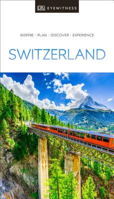 DK Eyewitness Switzerland - DK Eyewitness