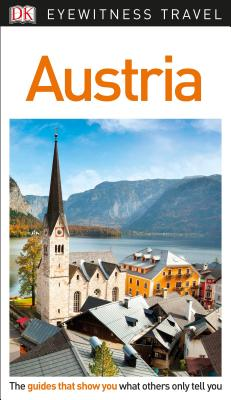 DK Eyewitness Travel Guide Austria - Dk Travel