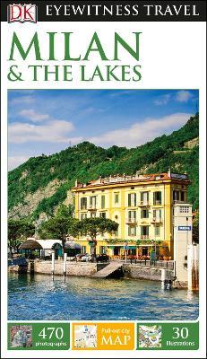 DK Eyewitness Travel Guide Milan and the Lakes - DK